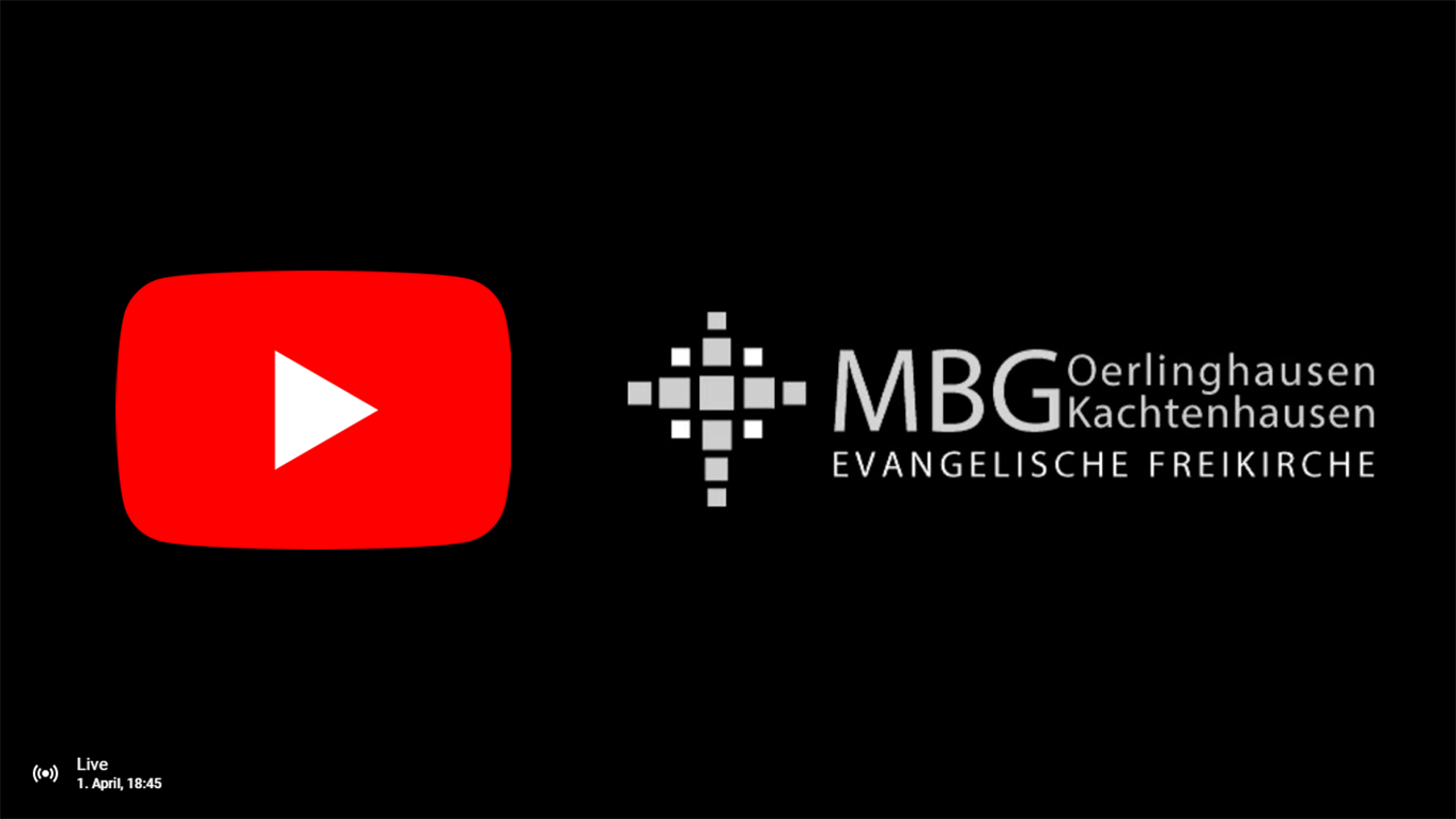 Unser Gottesdienst auf Youtube